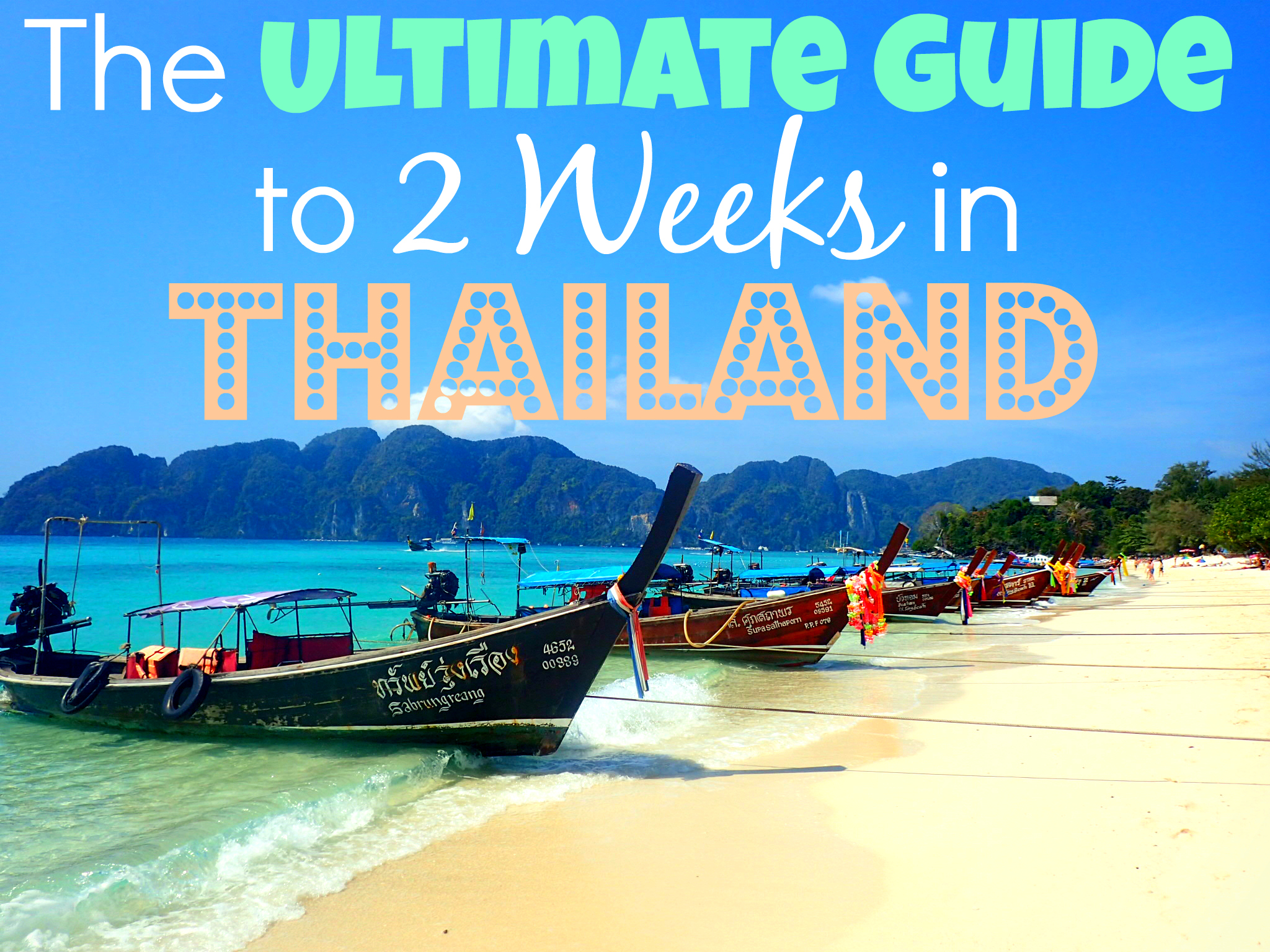 The ultimate guide to 2 weeks in thailandg solutioingenieria Choice Image