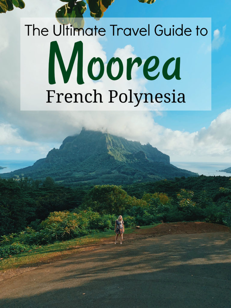 Moorea Ultimate Travel Guide