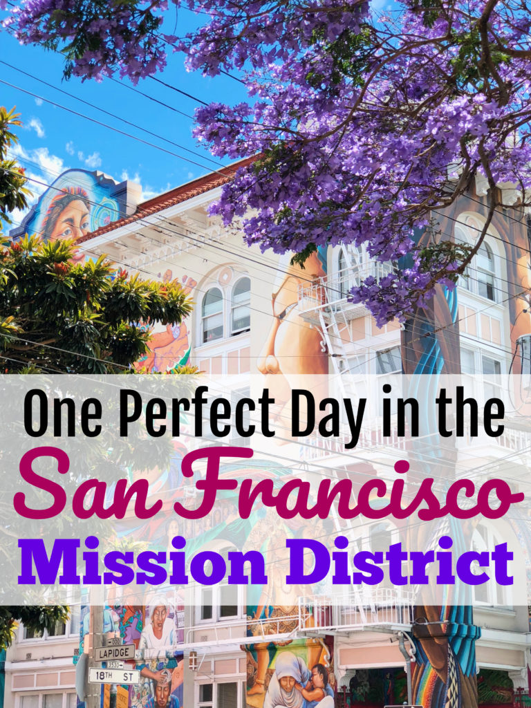 San Francisco Mission District Itinerary