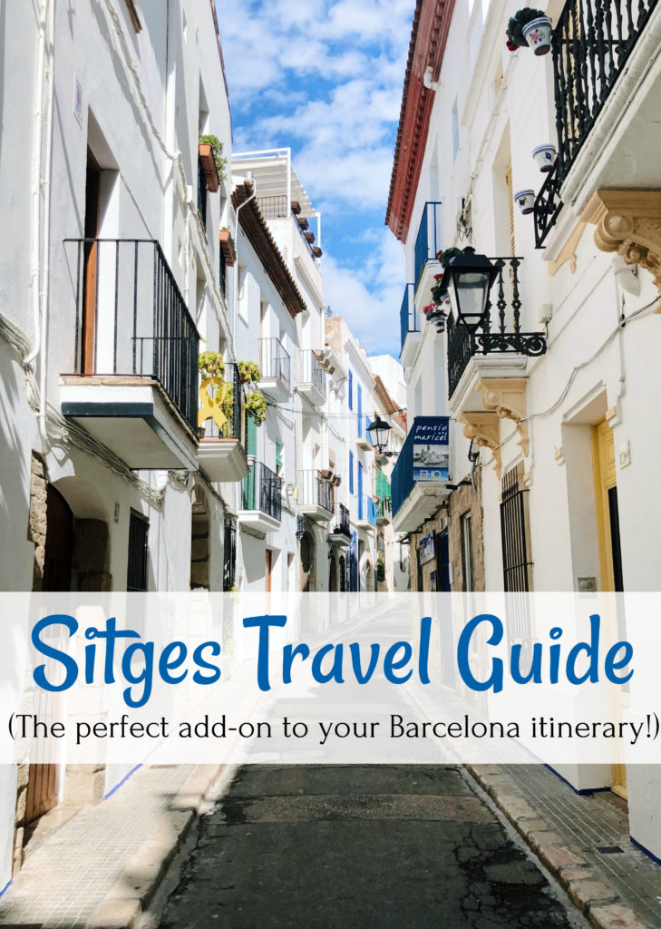 Guide to Visiting Sitges, Spain