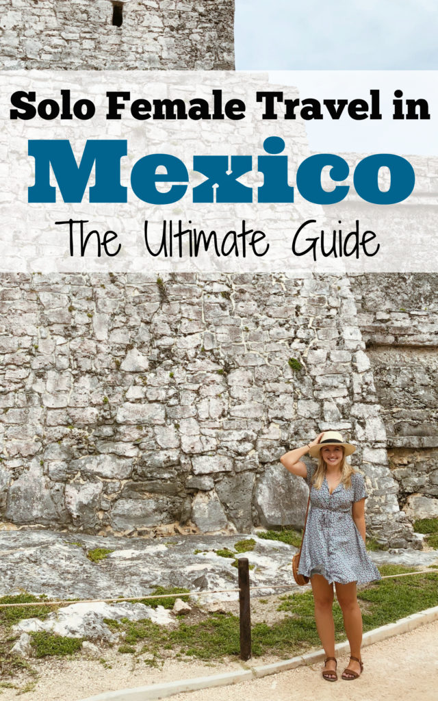 Solo Female Traveler's Guide to Mexico