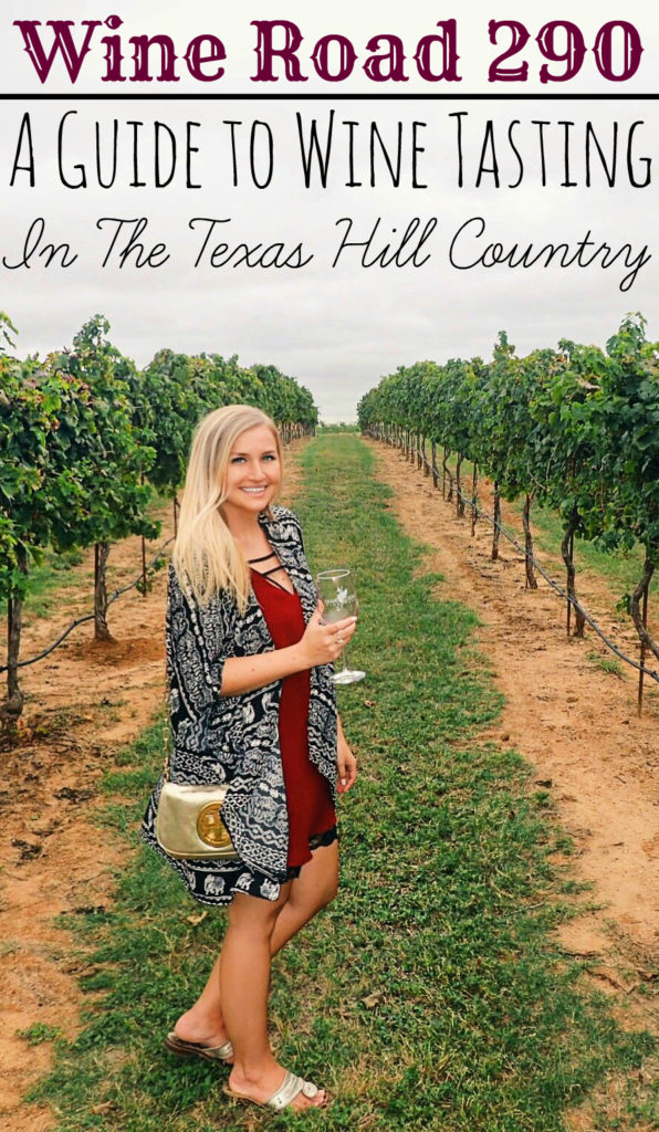 Wine Road 290 - A Guide to Wine Tasting in the Texas Hill Country