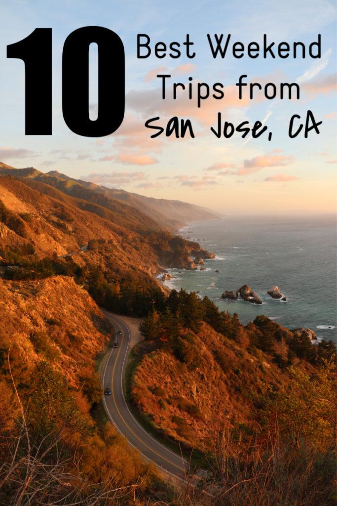 Best Weekend Getaways from San Jose, CA